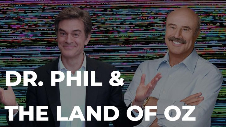Dr. Phil and Dr. Oz